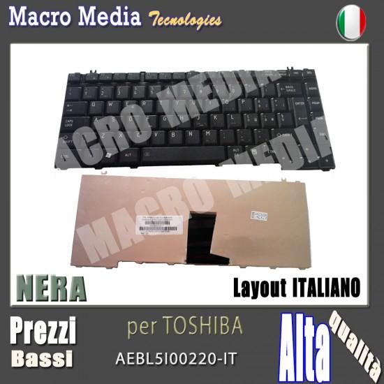 Tastiera TOSHIBA V100103AK1 A200 A210 A215 A300 A300D AEBL5I00220-IT